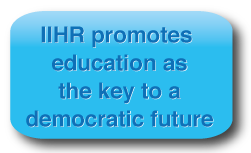IIHR promotes education as the key to a democratic future